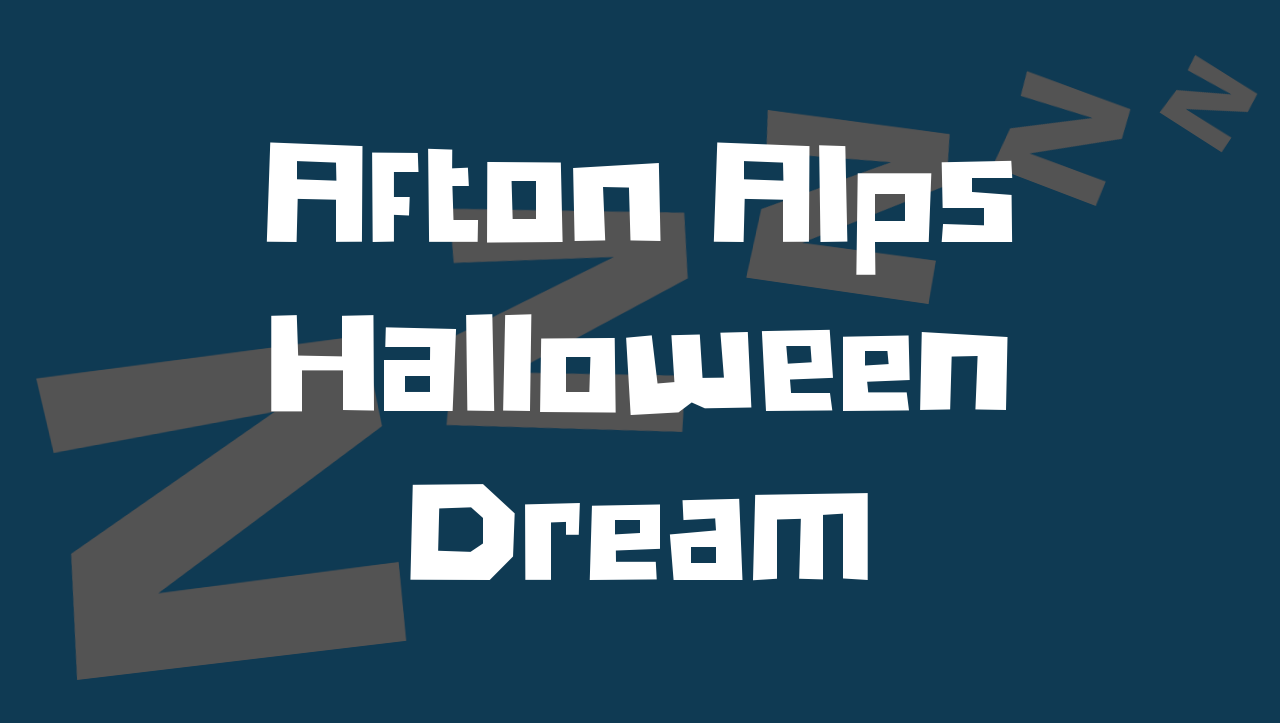 afton alps halloween dream
