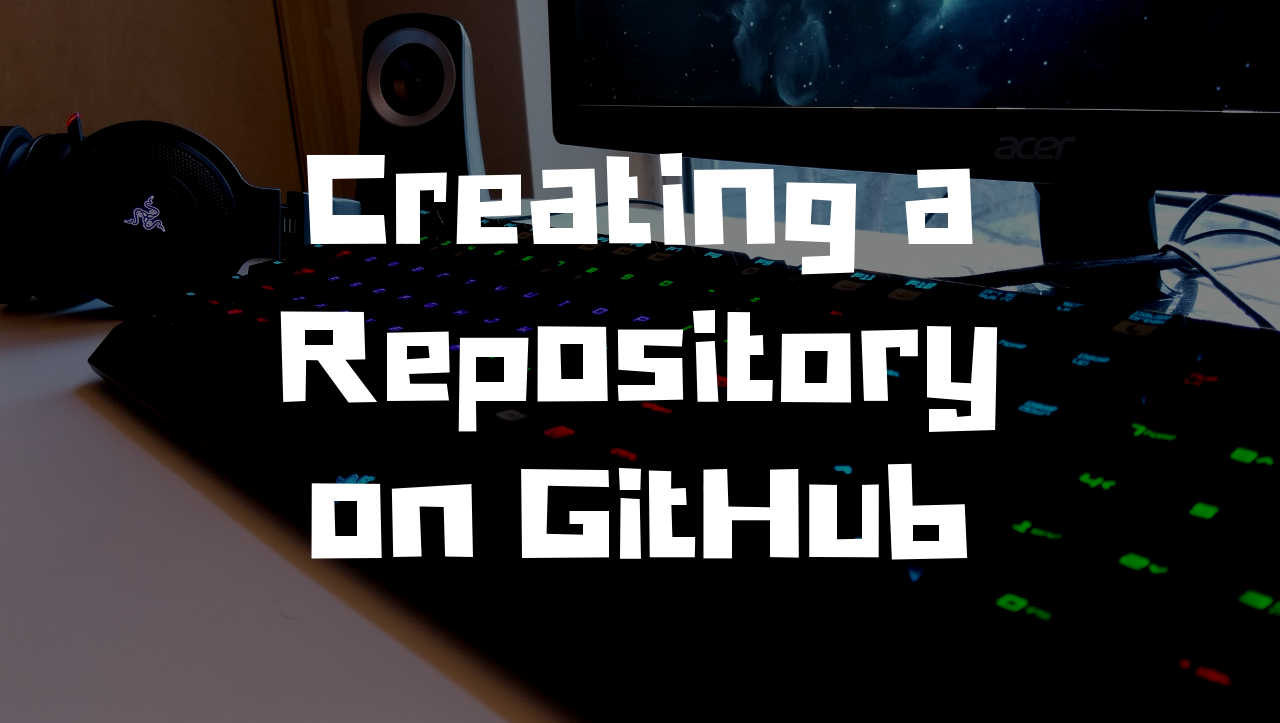 creating a repository on github